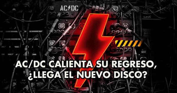ac/dc-calienta-su-regreso,-¿llega-el-nuevo-disco?
