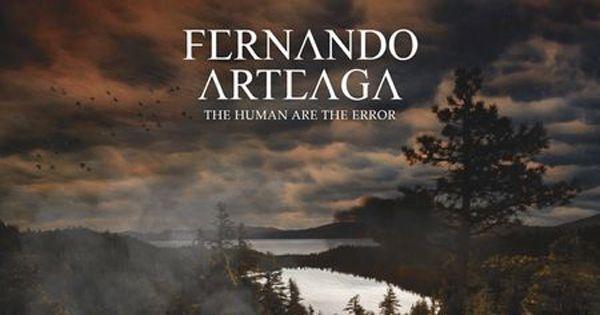 critica-de-fernando-arteaga:-the-human-are-the-error